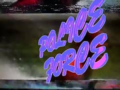 POLICE FORCE - SEX SCENE (OFFICIAL VIDEO) Thumb
